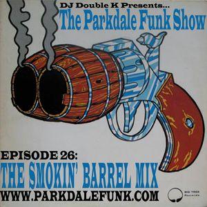 The Smokin' Barrel Mix