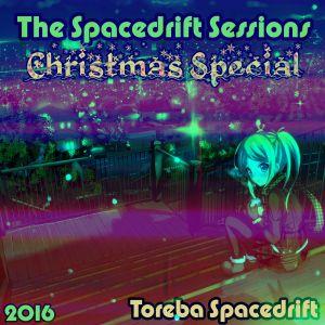 The Spacedrift Sessions Christmas Special 2016 LIVE w/ Toreba Spacedrift on NSB Radio