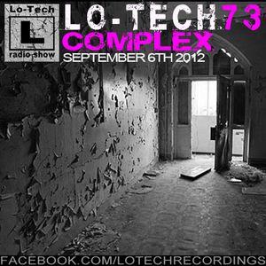 Lo-Tech 73 - Complex