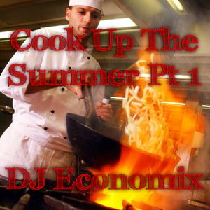 Cook Up The Summer Pt 1