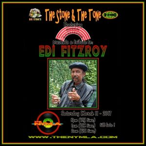 The Stone & The Tone with Musical Ambassador Musical Tribute To Edi Fitzroy March 11-2017