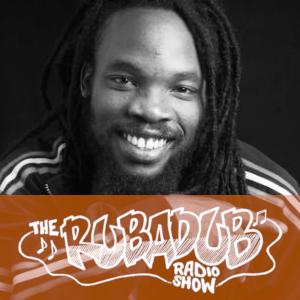 Rubadub Radio Show #8 - Fire Pon A Deadas
