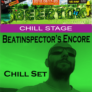 Beatinspector @ Beertok Fest 2012 - Encore Chill Out Set 2012-08-19