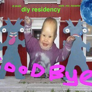 dj death - good by diy residency