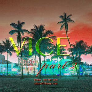 Vice Pt2 FULL MIXTAPE