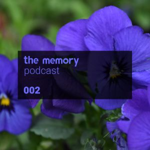 The Memory Podcast - Episode 002