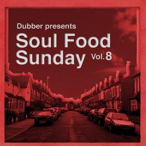 Soul Food Sunday - Vol. 8