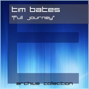 Tim Bates - Full Journey
