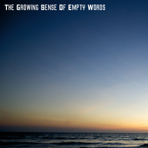 Podcast #25: The Growing Sense of Empty Words