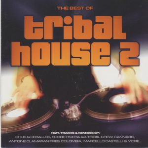 The Best of Tribal House2(CD1)