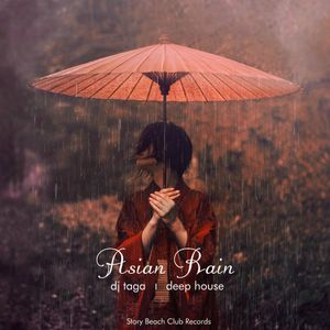 DJ TAGA - Asian Rain