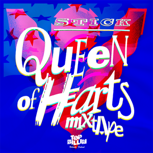 Stick - Queen Of Hearts Mix (2014)