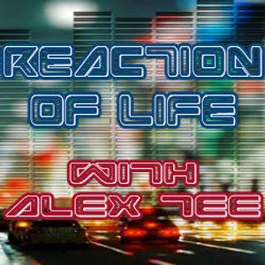 Reaction of Life with Alex-Tee - выпуск 197 (11 декабря 2016)