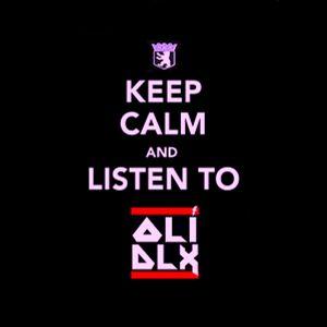Oli Dlx - Keep calm and listen to Oli Dlx (2011-06-04)