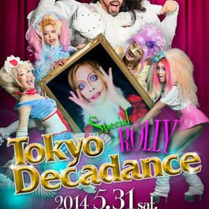 TokyoDeacadance Special Rolly@Shinjyuk Christon Cafe [May 31, 2014]