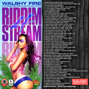 Walshy Fire Black Chiney: Riddim Stream 4
