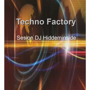 Techno Factory  Set.2 By Dj Hiddeminside.