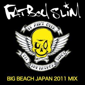 Fatboy Slim - Big Beach Japan Warm Up Mix 2011
