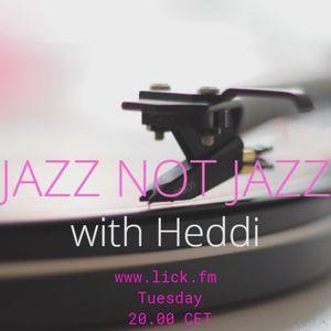 Jazz Not Jazz with Heddi 14th May 2019