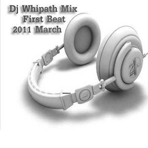 Dj Whitepath Mix - First Beat (2011 March)