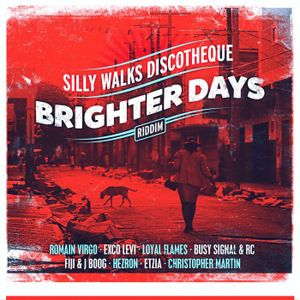 Brighter Days Riddim Mix Promo (Silly Walks Discotheque-2014) - Selecta Fazah Kris