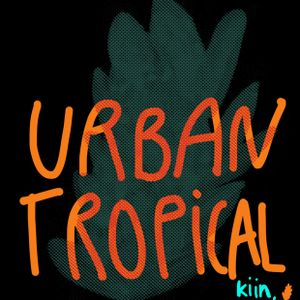 URBAN TROPICAL