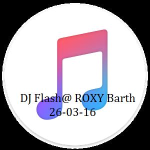 DJ Flash@ ROXY Barth 26-03-16