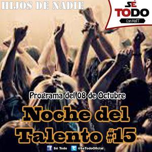 Sé Todo con MaTT #103 - 2015/10/08 - Noche del Talento XV (con Mac. Vassallo & Bárbara Candiotti)