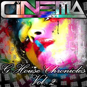 CINEMA - G-HOUSE CHRONICLES Vol. 2