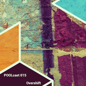 POOLcast 015 - Overshift