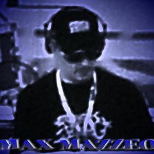 MAX MAZZEO LIVE SET