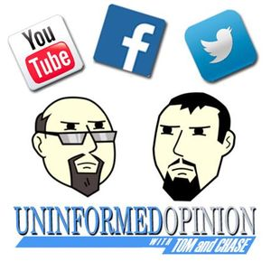 Uninformed Opinion with Tom & Chase - Episode 12