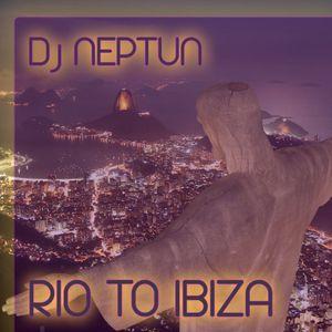 Dj Neptun - Rio To Ibiza