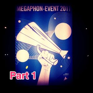 Mixtape: Megaphon Award 2011 / Entrance Music Pt. 1