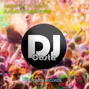 Dj Casta Crazy Mix