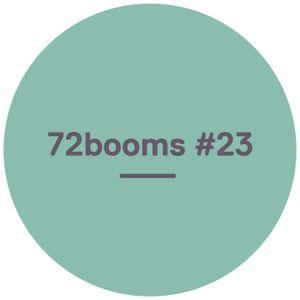 72 Booms #23 - w/ Hiatus Kaiyote, Lou Phelps, Session Victim, Gavin Turek & more