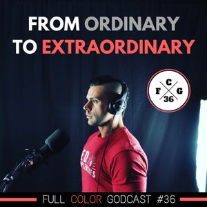 How to Deal with Ordinary People When You're Extraordinary (FCG #36)