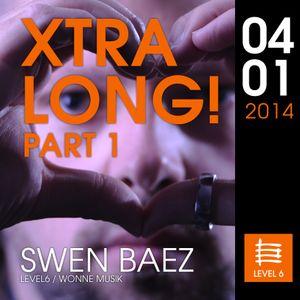 ..::X-TRA LONG::.. SWEN BAEZ - ALL NIGHT LONG at LEVEL6 Darmstadt (420 min.) > PART 1