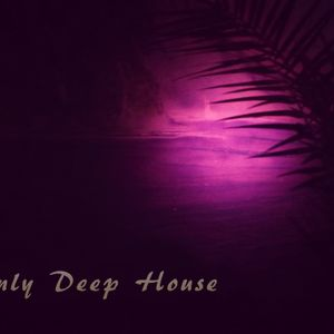 Only Deep House
