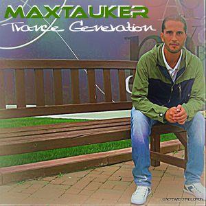 MaxTauker Trance Generation; Episodio # 203