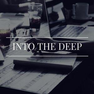 Into The Deep Ep. 13
