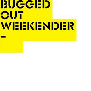 Bugged Out Weekender Podcast 2012