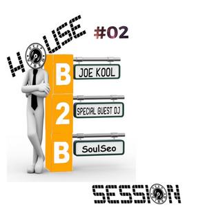 Deep Vibes House Session B2B #02 w/Master Mixologist Joe Kool feat. SoulSeo