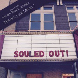Souled Out! March 2015 Reemz Live Mix