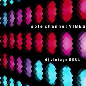 sole channel VIBES (#5)