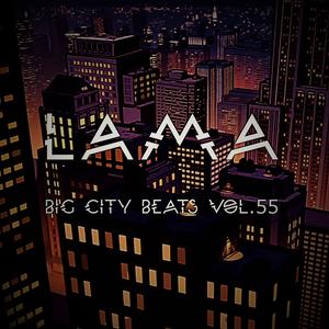 Lama - Big City Beats Vol.55