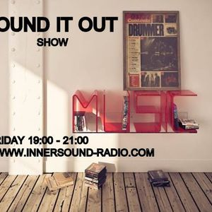 Sound It Out show \\ 16-05-2014\\ @ InnerSound Radio