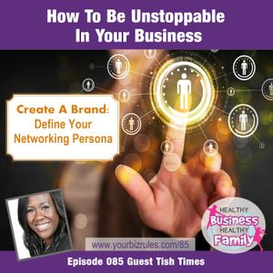 How To Be Unstoppable In Your Business