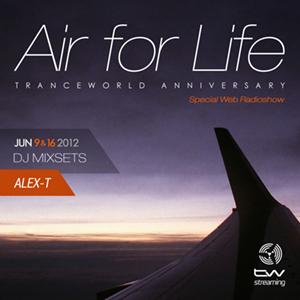 Alex-T Pres. Air For Life Tranceworld Anniversary