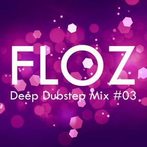 Deep Dubstep Mix #03